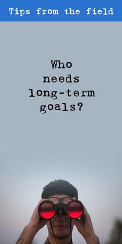 Who needs long-term goals? - t2informatik Blog
