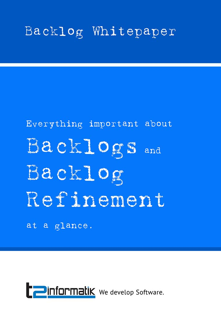 Backlog Whitepaper - Downloads - t2informatik