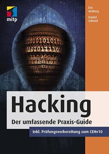 Hacking - Der umfassende Praxis-Guide