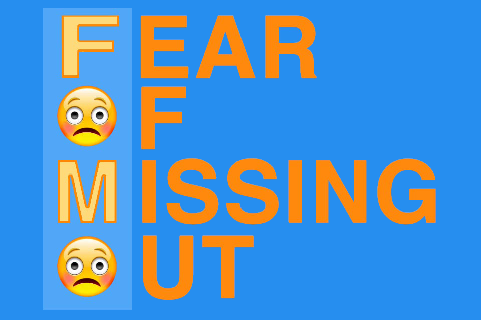 FOMO Effect - a phenomenon where people act in fear of missing out on something