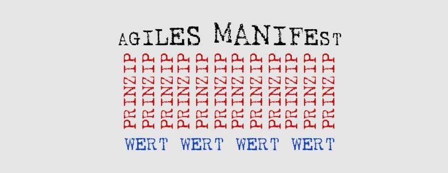 Agiles Manifest - ein Fundament aus Werten und Prinzipien