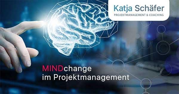 Mindchange im Projektmanagement mit Katja Schäfer
