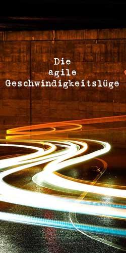 Die agile Geschwindigkeitslüge - t2informatik Blog