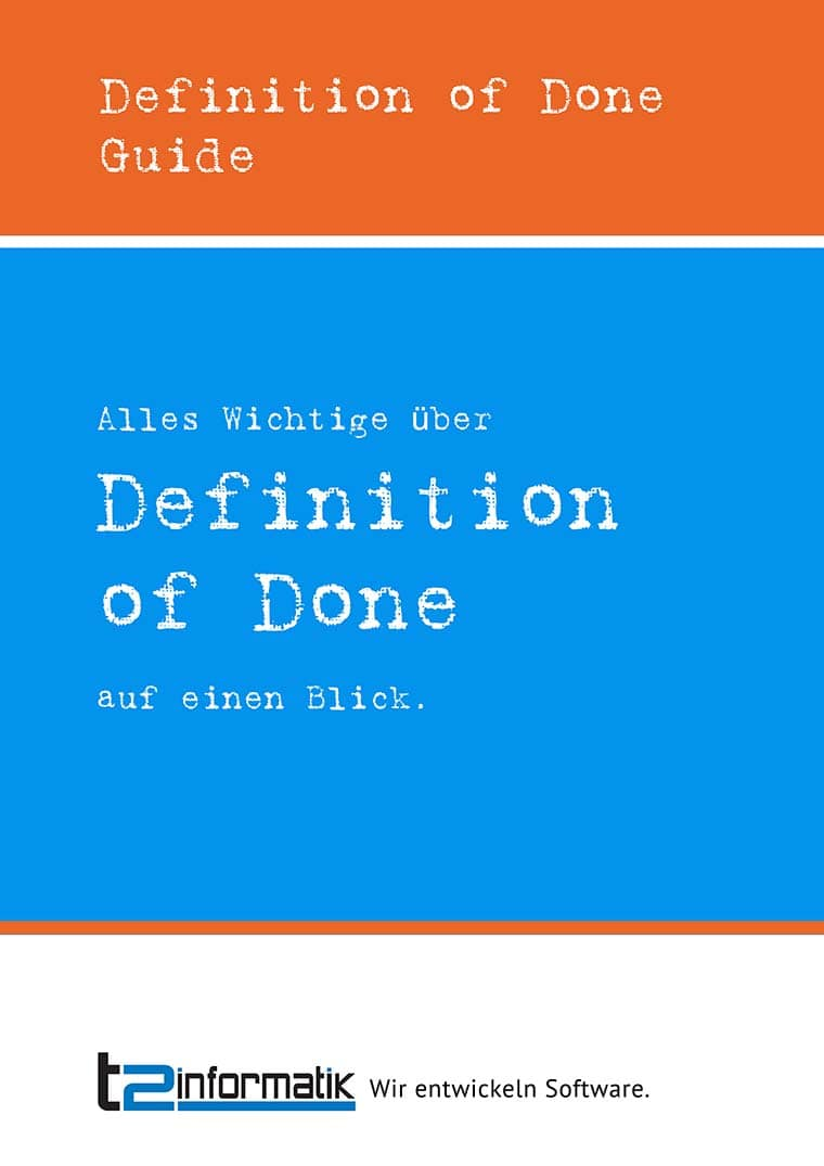 Definition of Done Guide - Downloads - t2informatik