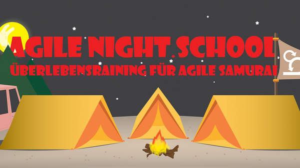 Agile Night School - Überlebenstraining für agile Samurai