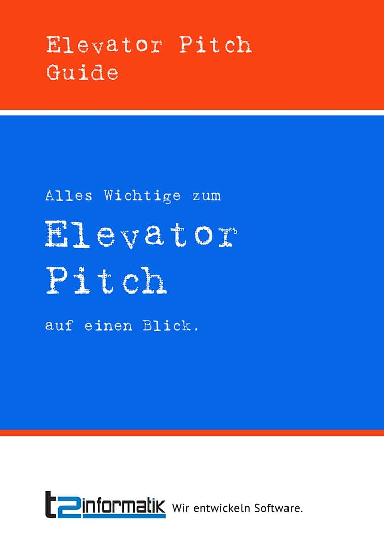 Elevator Pitch Guide - Downloads - t2informatik